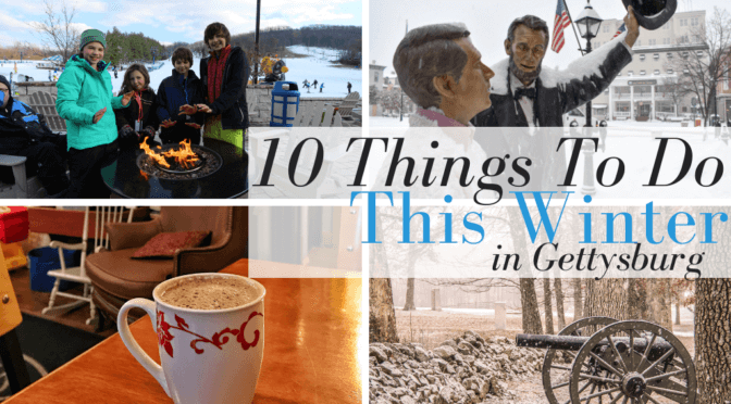 10 Things to do in Gettysburg this Winter