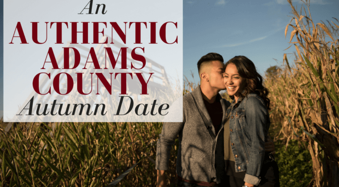An Authentic Adams County Autumn Date
