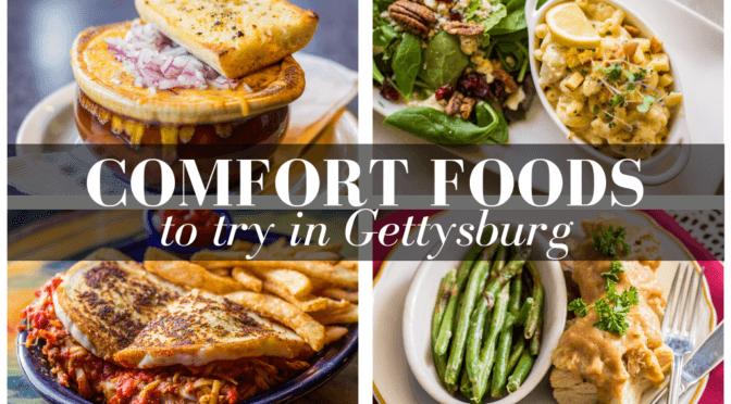 Comfort Foods to Try in Gettysburg