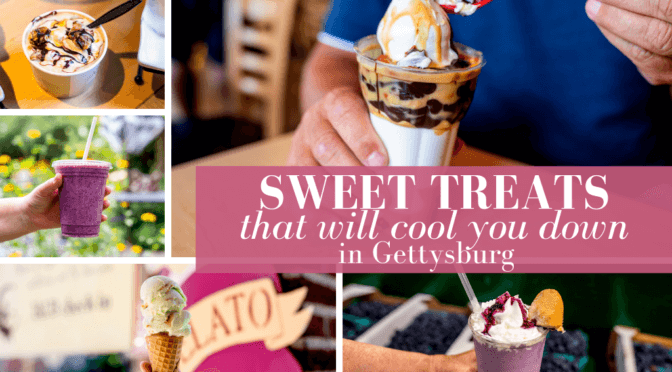 Sweet Treats That Will Cool You Down This Summer In Gettysburg