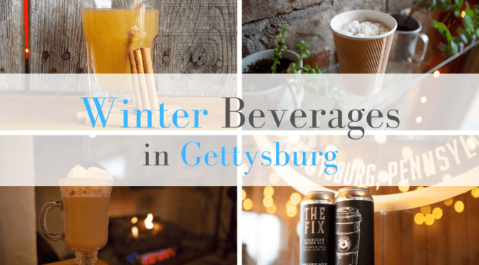 10 Winter Beverages in Gettysburg
