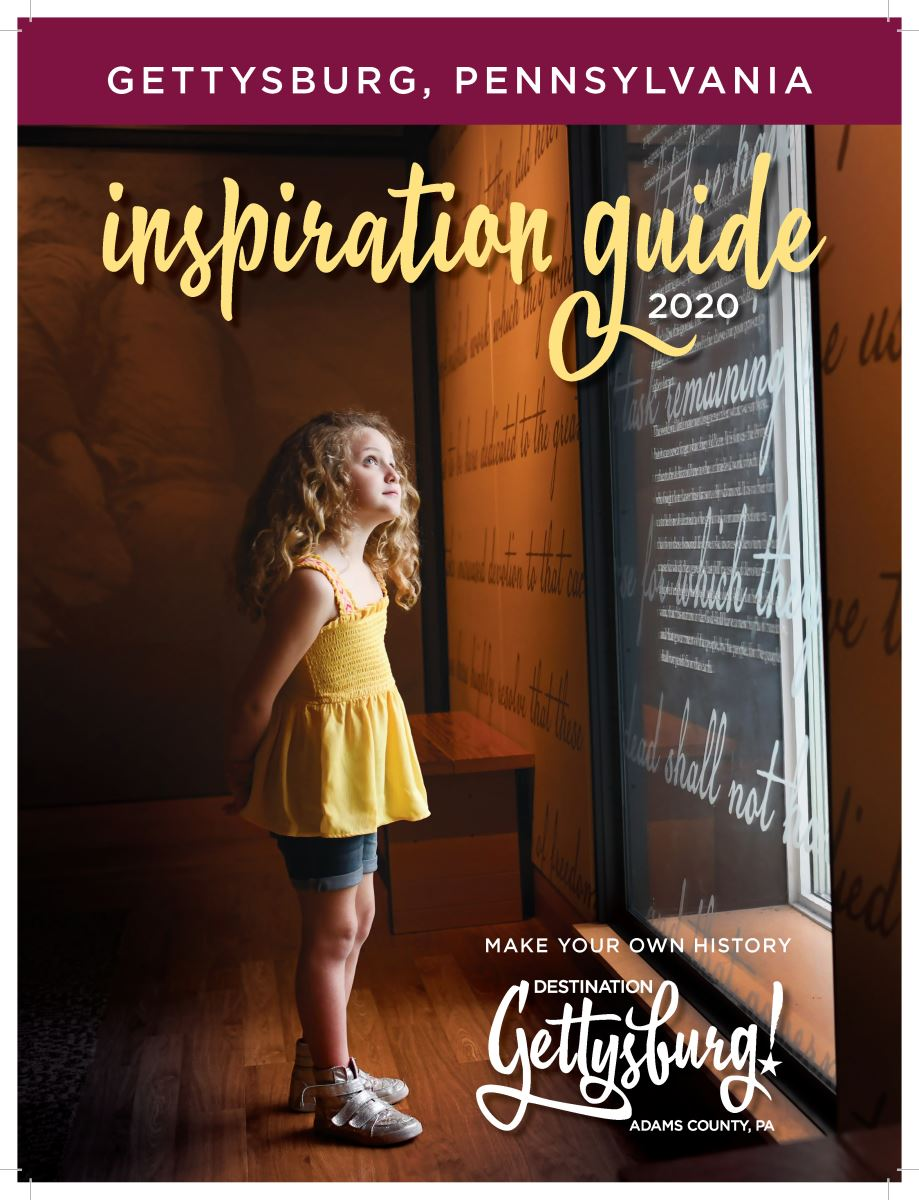 Destination Gettysburg Travel Planner - the Official Inspiration Guide