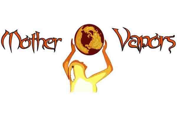 Mother Vapors